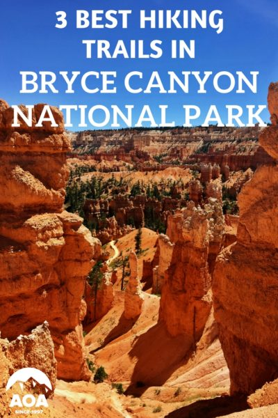 3 Best Hiking Trails In Bryce National Park Aoa